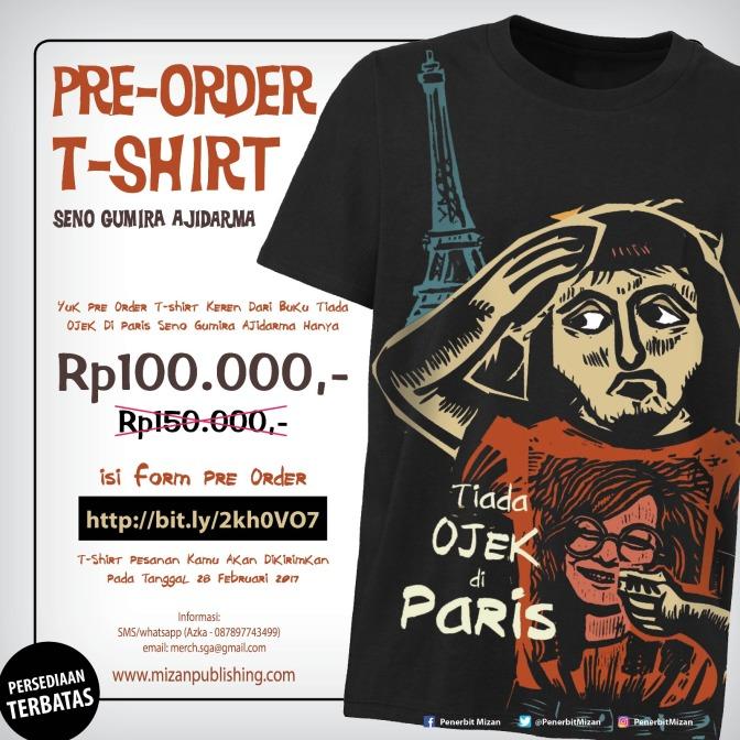 "Pre-Order T-Shirt ""Tiada Ojek Di Paris"""